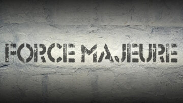 Force Majeure: History and Overview